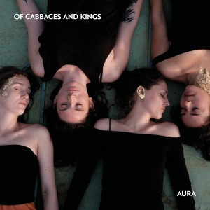 Of Cabbages And Kings | Aura